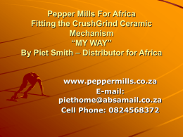 Pepper Mills For Africa Fitting the CrushGrind Ceramic Mechanism