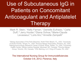 Use of Subcutaneous IgG in Patients on Concomitant