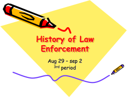 History of Law Enforcement - Humble Independent School District