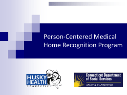 Person-Centered Medical Home Recognition