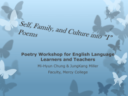"Self family, and culture into ""I"" Poems"