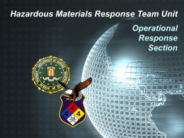 Hazerdous Materials Response Team Unit, Operational Response