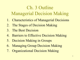 Ch. 3 Outline Managerial Decision Making