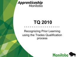 Apprenticeship Manitoba: The Trades Qualifications Process