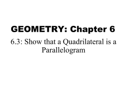Geometry 6_3 Quadrilateral is a Parallelogram