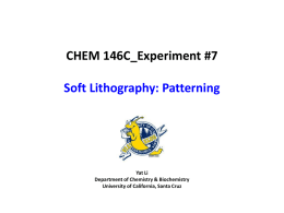 Soft Lithography - University of California, Santa Cruz