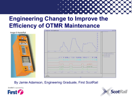 Engineering Change to Improve the Efficiency of OTMR