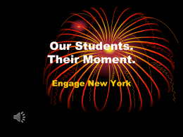 Our Students. Their Moment.