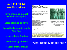 Topic 2: The 1811-1812 earthquakes