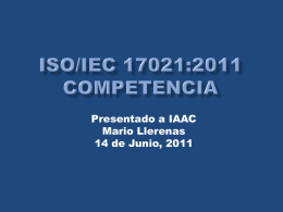 ISO/IEC 17021:201X Competence