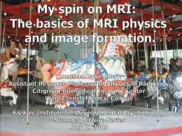 The Basics of MRI Physics and Image Formation
