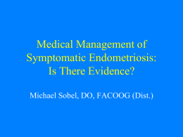 Medical Management of Symptomatic Endometriosis