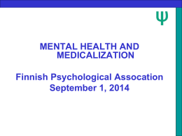 MENTAL HEALTH AND MEDICALIZATION Finnish Psychological