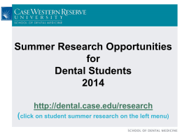 Research Opportunities at the Case School of Dental Medicine