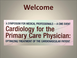 Introduction: Cardiology for the Primary Care Physician