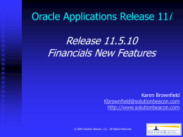 Release 11.5.10 Financials New Features