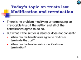 Modification and Termination of Trusts