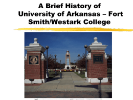 A Brief History of Westark College - University of Arkansas