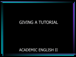 How to Give a Tutorial