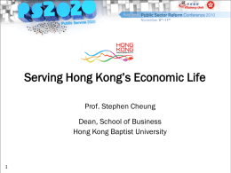 Serving Hong Kong`s Economic Life