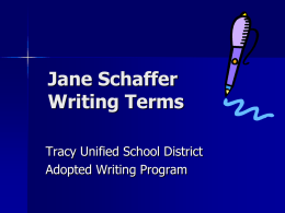 Jane Schaffer Writing Terms - Tracy Unified School District