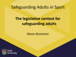 The legislative context for safeguarding adults