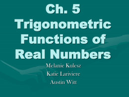 Ch 5 Trigonometric Functions of Real Numbers