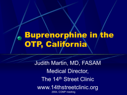 Buprenorphine in the OTP, California