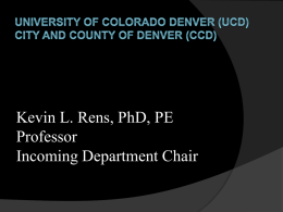 Kevin L. Rens, PhD, PE Professor Incoming Department Chair