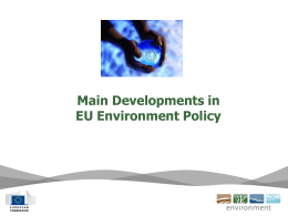the EU`s presentation on main development in its environmental
