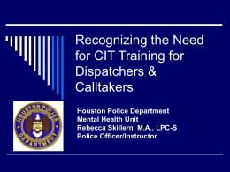 Recognizing the Need for CIT Training for Dispatchers & Calltakers