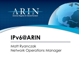 Implementing IPv6 at ARIN