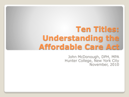 Ten Titles: Understanding the ACA