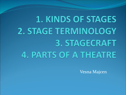 1. KINDS OF STAGES 2. STAGE TERMINOLOGY 3