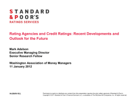 Rating Agencies and Credit Ratings: Recent Developments