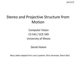 Lecture 23 - Stereo and Projective Structure from Motion