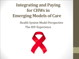 Integrating and Paying for CHWs in Emerging Models of Care