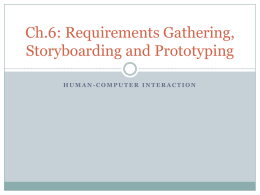 Ch.6 Requirements Gathering, Storyboarding and Prototyping