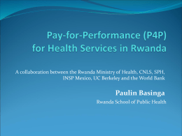 Pay for Performance for Health Services in Rwanda