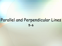 Lesson 5.6 Parallel and Perpendicular Lines - Crest Ridge R-VII