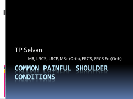 Mr Thiyaga Selvan - Common painful shoulder