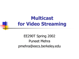 Multicast for Video Streaming