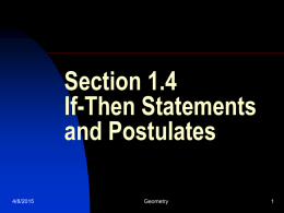 1-4 If then statements and postulates