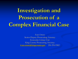 Investigation and Prosecution of a Complex Elder Fraud Case