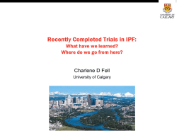 Recently Completed Clinical Trials in IPF: What Have We Learned?