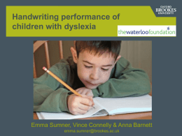 Children with dyslexia are slow writers because they pause more