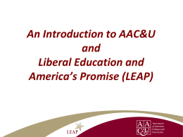 An Introduction to AAC&U and Liberal Education and America`s