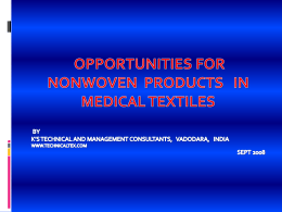 Opportunities for Nonwoven products in Medical Textiles