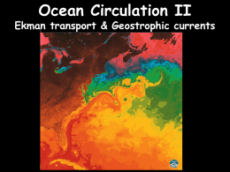 Ocean Circulation II Ekman transport & Geostrophic currents