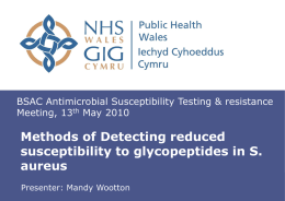 Methods of Detecting reduced susceptibility to glycopeptides in S.